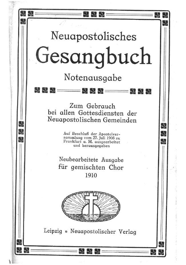 Neuapostolisches Gesangbuch Von 1910 Apwiki